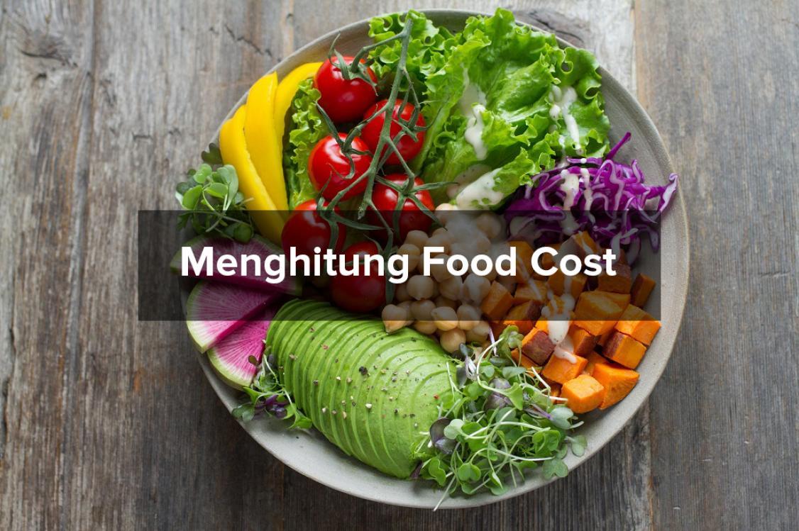 Cara Menghitung Food Cost dan Beverage Cost